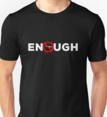 ENOUGH Anti-Gun Unisex T-Shirt