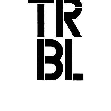 TRBL trouble Attitude t shirt by Johannesart