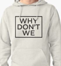 why don't we Pullover Hoodie