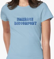 Embrace Discomfort Women's Fitted T-Shirt