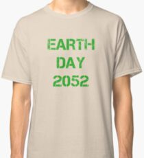 Earth Day 2052 Classic T-Shirt