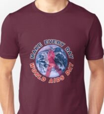 Make Every Day World AIDS Day Slim Fit T-Shirt