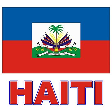 The Pride of Haiti - Haitian National Flag Design by Chunga