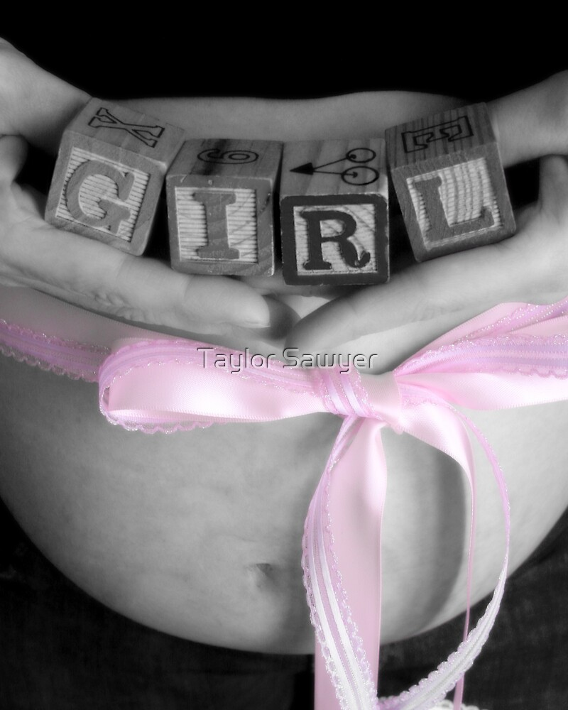 Awaiting Our Baby Girl by Taylor Sawyer