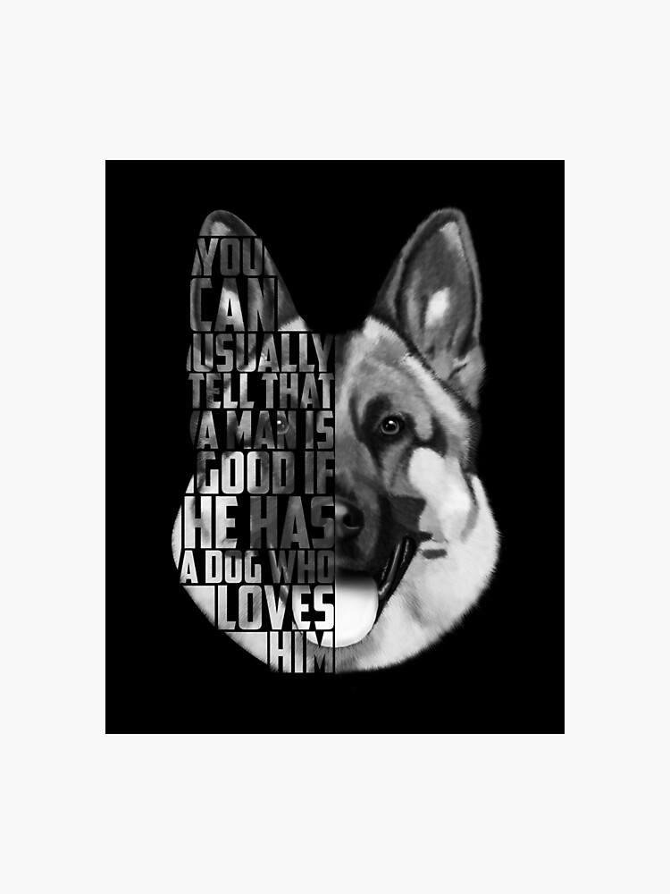 German Shepherd Text Portrait, German Shepherd Art, German Shepherd Quote,  Dog Quotes | Photographic Print