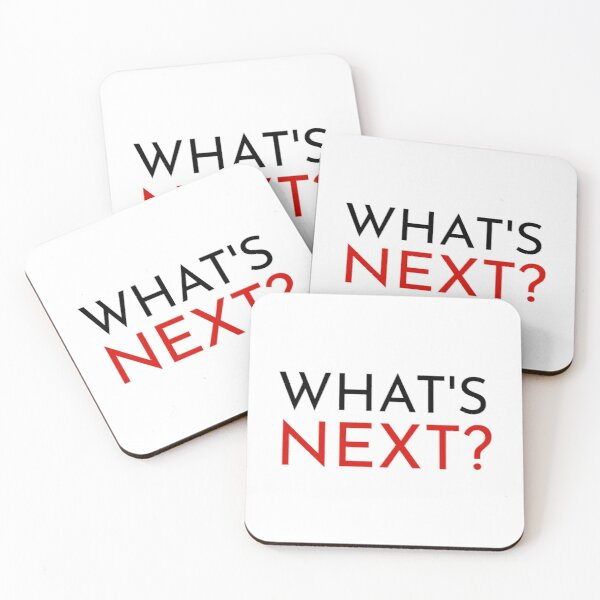 What's Next? quote from The West Wing Coasters (Set of 4)