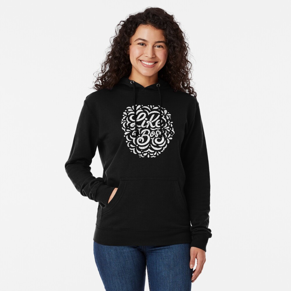 Like a Boss - Caligraphic design Lightweight Hoodie