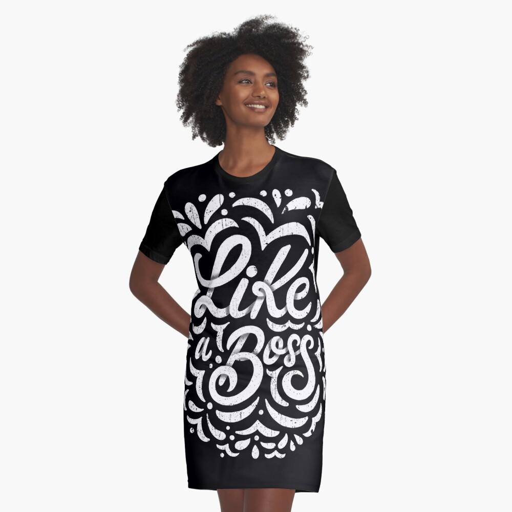 Like a Boss - Caligraphic design Graphic T-Shirt Dress
