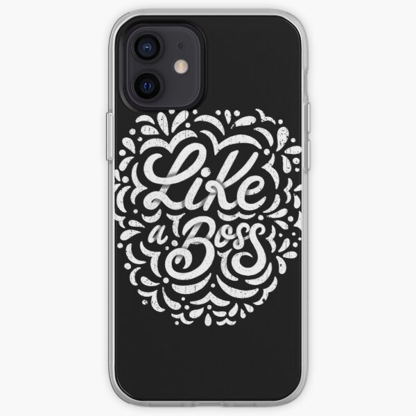 Like a Boss - Caligraphic design iPhone Soft Case
