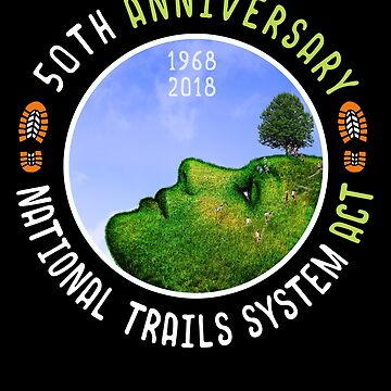 National Trails System Act 50th Anniversary by transferarts