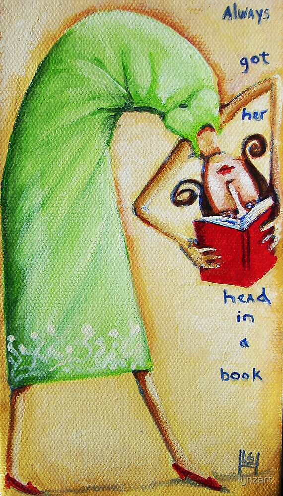 """Always Got Her Head in a Book"" by lynzart"