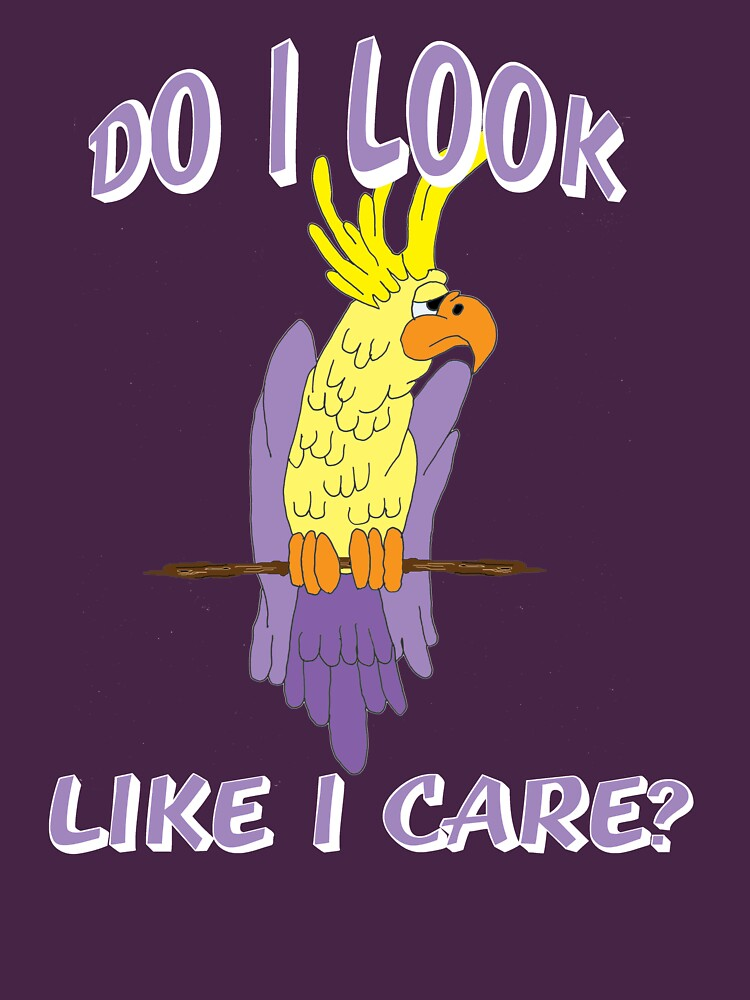 Do I Look Like I Care Cockatoo on a Perch by Rightbrainwoman