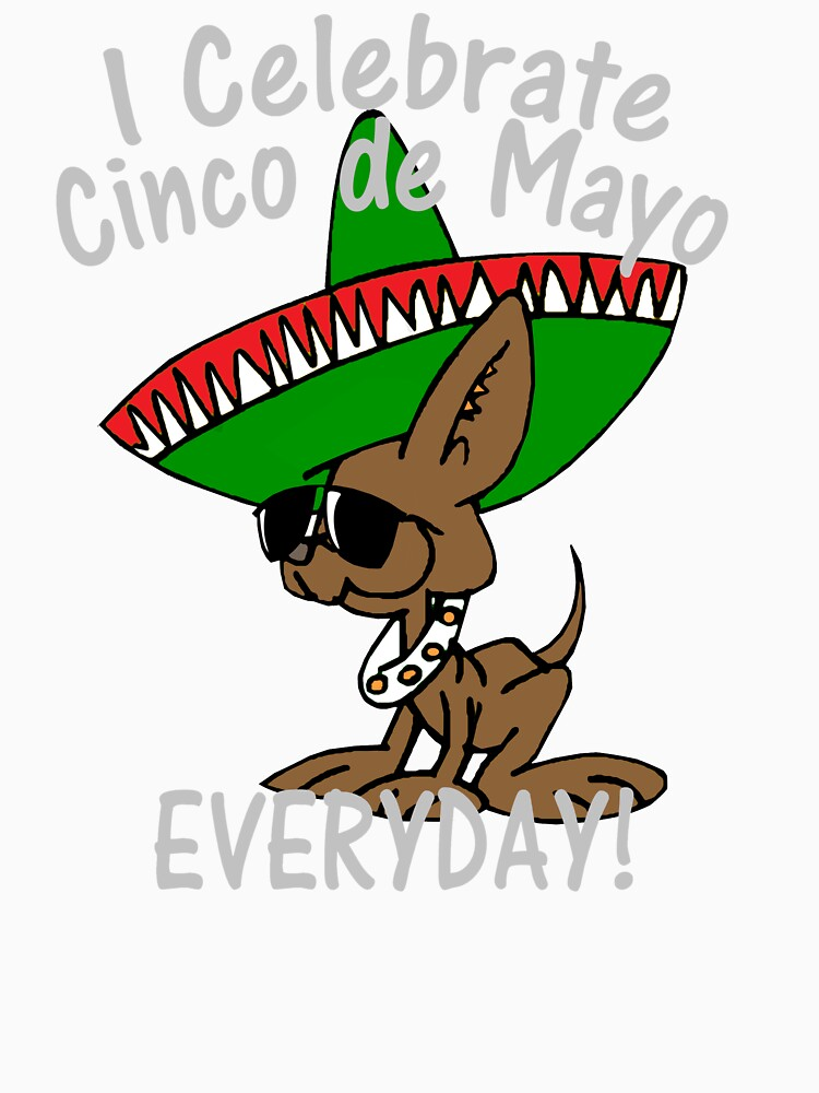 I Celebrate Cinco de Mayo by Rightbrainwoman