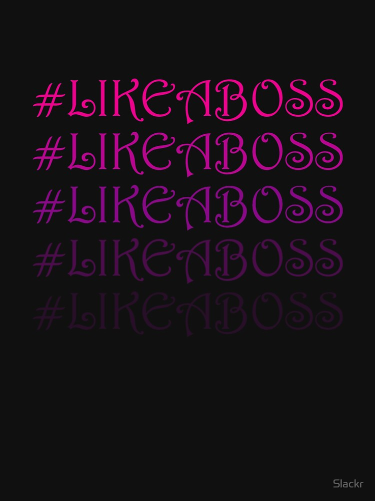 Pink Like A Boss | Hashtag by Slackr