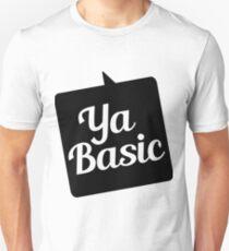 YA BASIC Unisex T-Shirt