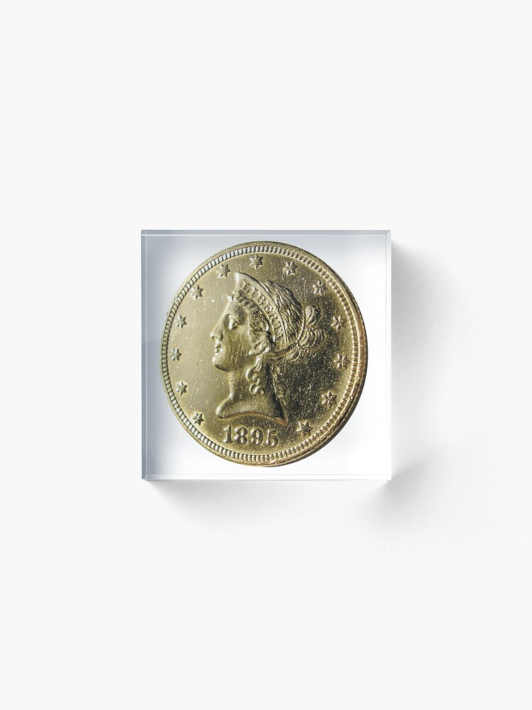 Alternate view of Antique 1895 Ten Dollar US Gold Coin Acrylic Block