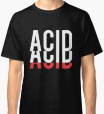 ACID T SHIRT Classic T-Shirt