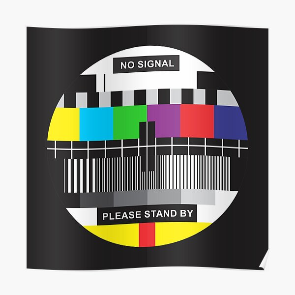 TV No Signal Poster