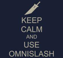 KEEP CALM AND USE OMNISLASH | Unisex T-Shirt