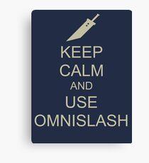 KEEP CALM AND USE OMNISLASH Canvas Print
