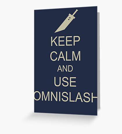 KEEP CALM AND USE OMNISLASH Greeting Card
