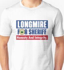 Longmire for Sheriff Netflix Cop Police Cowboy Cowgirl Unisex T-Shirt