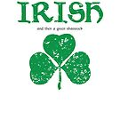 Something Something Irish St. Patrick's Day Shirt by hmattiam