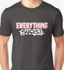 Everything Sucks! Slim Fit T-Shirt