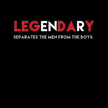 Legendary. ( Leg Day) by Fitanddutch