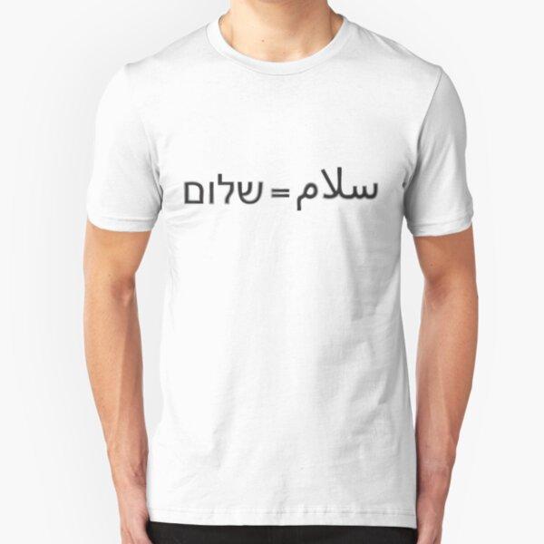 Shalom = Salam Slim Fit T-Shirt