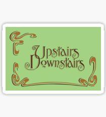 Upstairs Downstairs Sticker