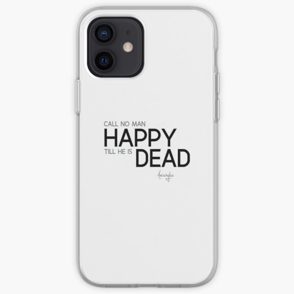 happy dead - aeschylus iPhone Soft Case