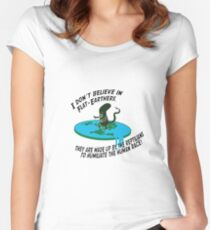 I don't believe in flat-earthers, they are made up by the reptilians to humiliate the human race Women's Fitted Scoop T-Shirt