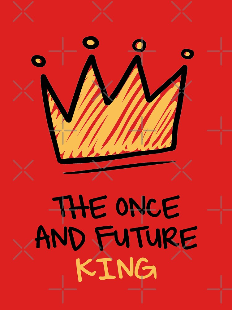 The once and future King  by maryluis