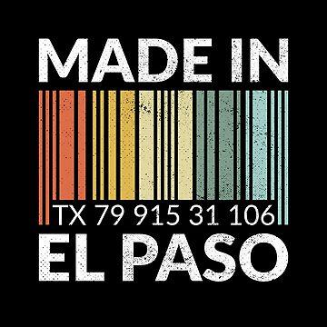 Made in El Paso by zeno27