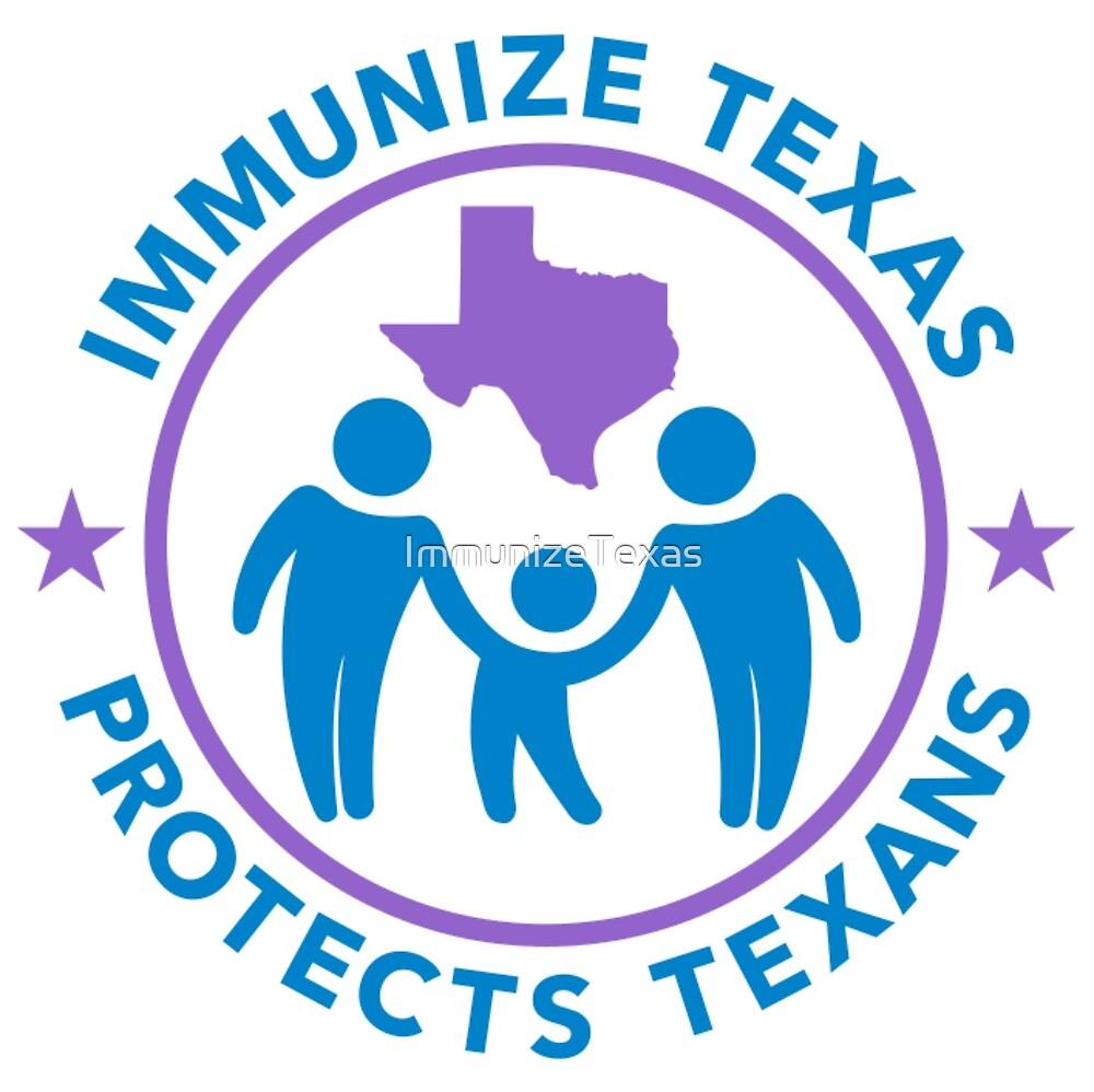 Immunize Texas Protects Texans by ImmunizeTexas