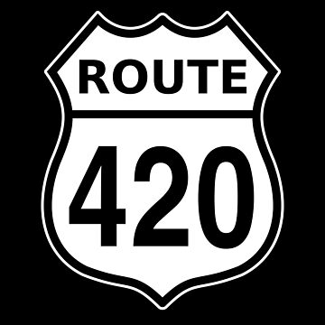 Route 420 US highway sign Cannabis by sumwoman