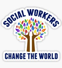 Social Work Inspirational Quote Sticker