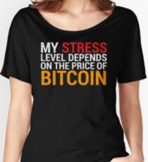 Funny Stress Level Bitcoin Price T-shirt Women's Relaxed Fit T-Shirt