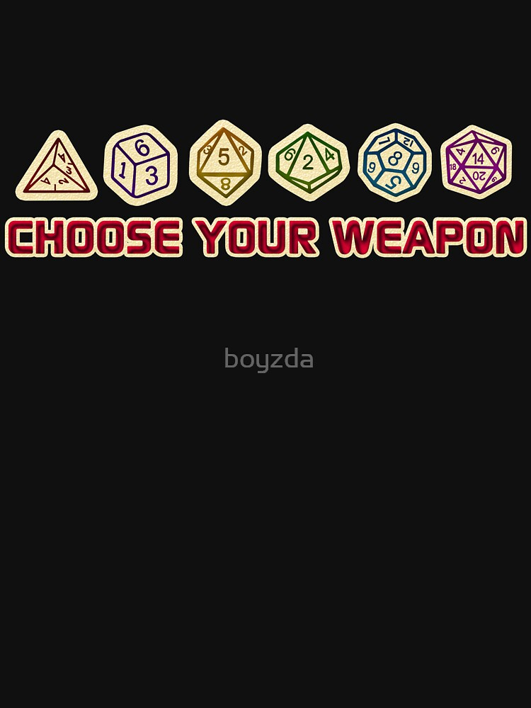 e9c13fc2 TShirtGifter presents: Dungeons And Dragons Choose Your Weapon | Unisex T- Shirt