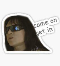 come on get in  tommy wiseau Sticker