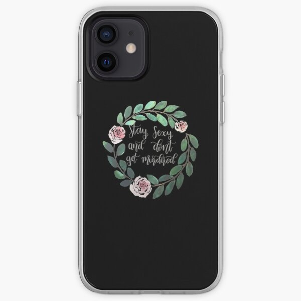 My Favorite Murder - Stay Sexy and Don't Get Murdered (suitable for black background) iPhone Soft Case