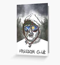 Freedom Club Greeting Card
