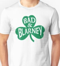 Bad and Blarney 2 Unisex T-Shirt