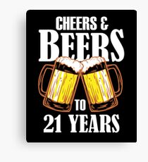 Lienzo Cheers and Beers to 21 Years Gift - Gracioso 21 cumpleaños presente
