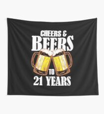 Cheers and Beers to 21 Years Gift - Funny 21st Birthday Present Wall Tapestry