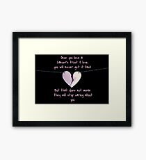Losing a Cancers trust. Framed Print