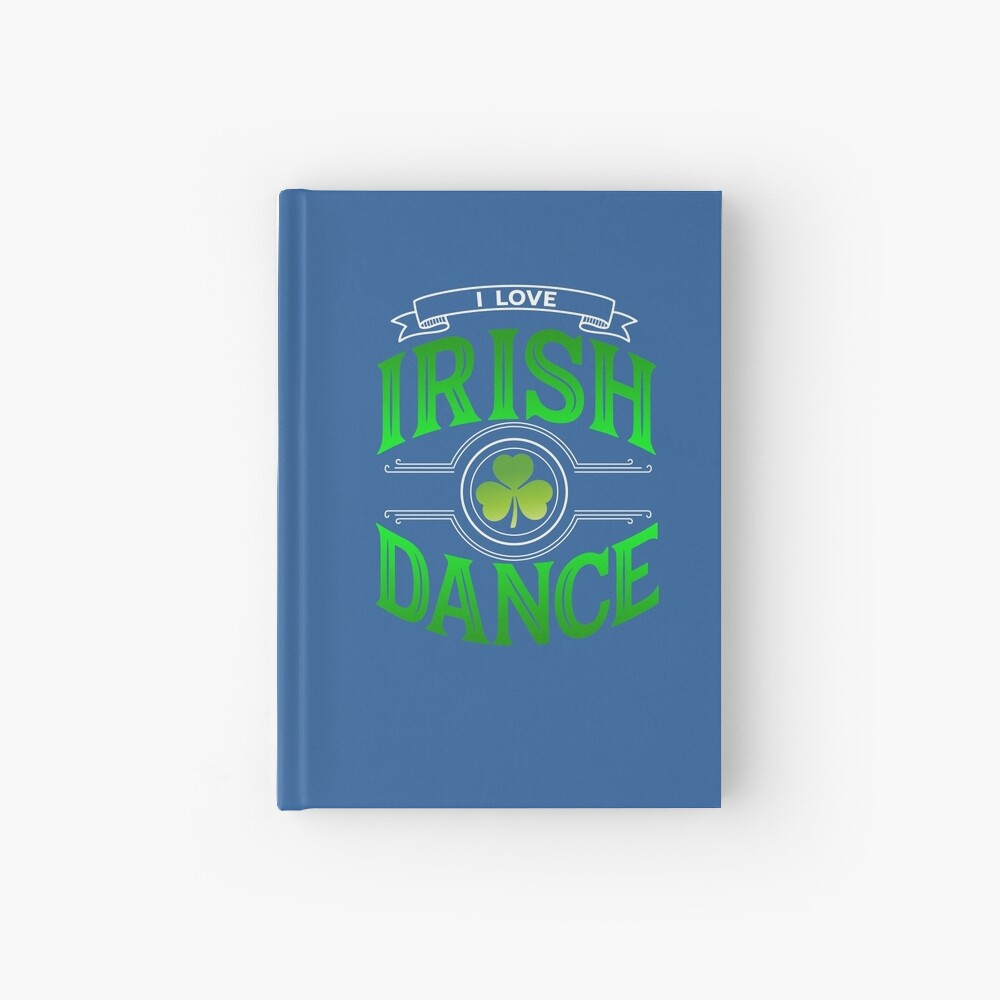 Traditional Irish Dance Lovers Shamrock Design Hardcover Journal