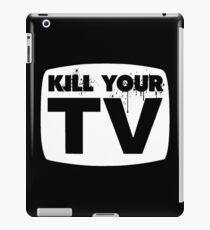 Kill Your TV iPad Case/Skin