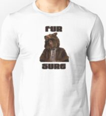 Fur Sure Unisex T-Shirt